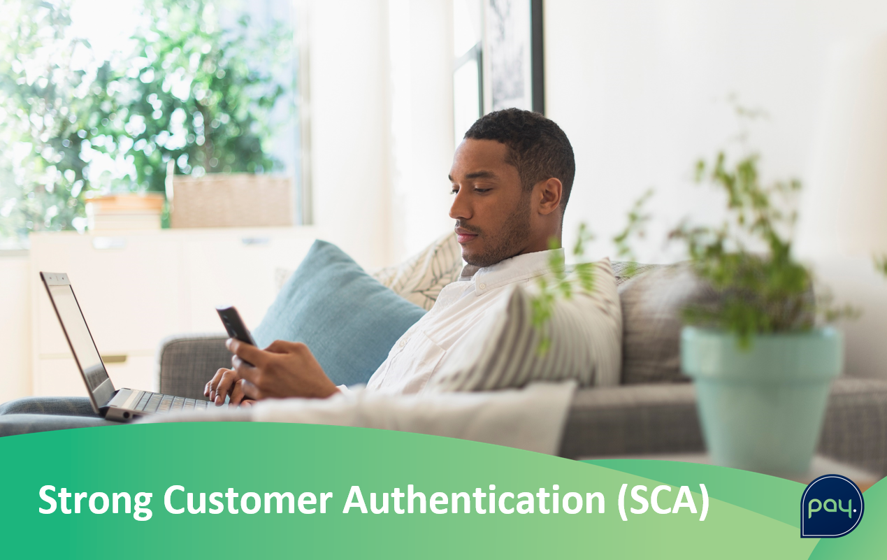De PSD2 is er door, hoe zit dat met SCA ofwel Strong Customer Authentication?